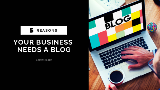 5-reasons-your-business-needs-a-blog